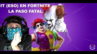 IT (ESO) EN FORTNITE. DAMN PAYASO SKIN?..