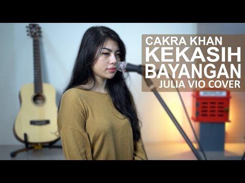 KEKASIH BAYANGAN - CAKRA KHAN ( JULIA VIO COVER )