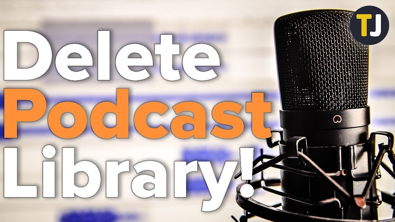 How to Delete All Downloaded Podcasts on the iPhone/iOS
