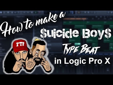 How to make a Suicide Boys type beat in Logic Pro X | Beat Maker Tutorials