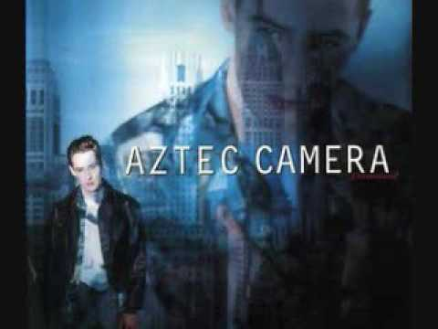 Aztec Camera - How Men Are