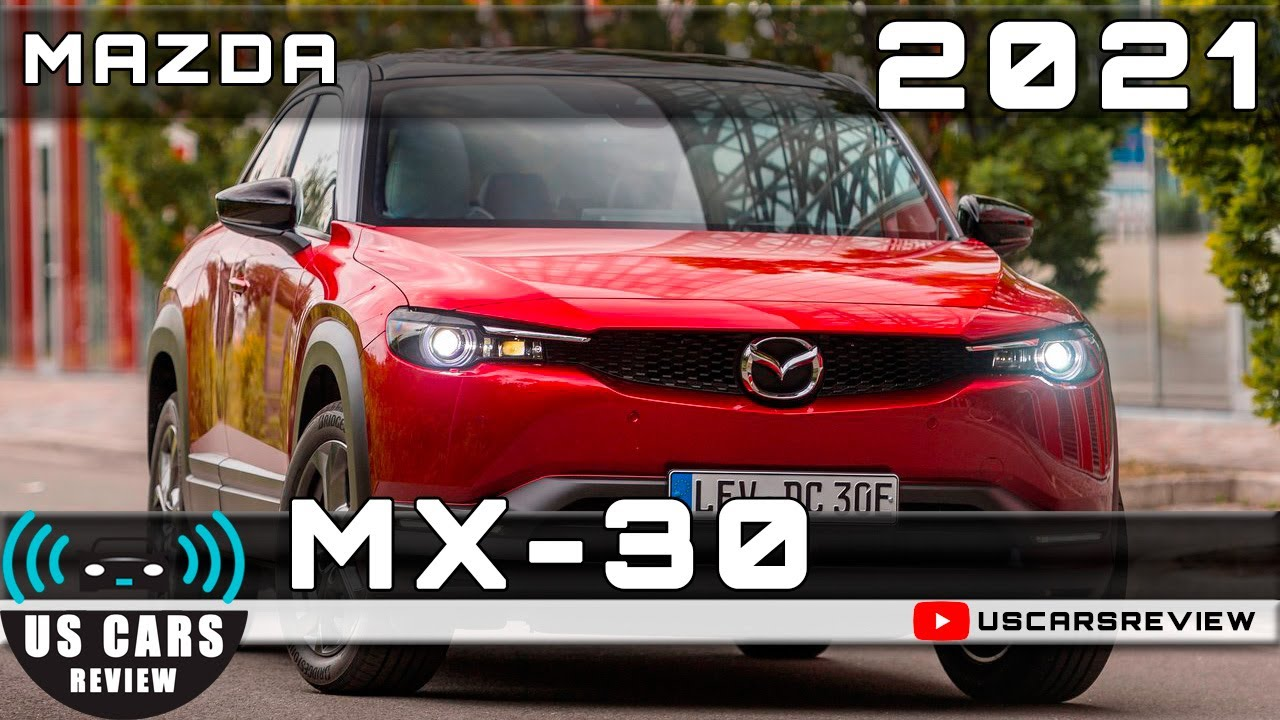 2021 MAZDA MX-30 Review Release Date Specs Prices - YouTube