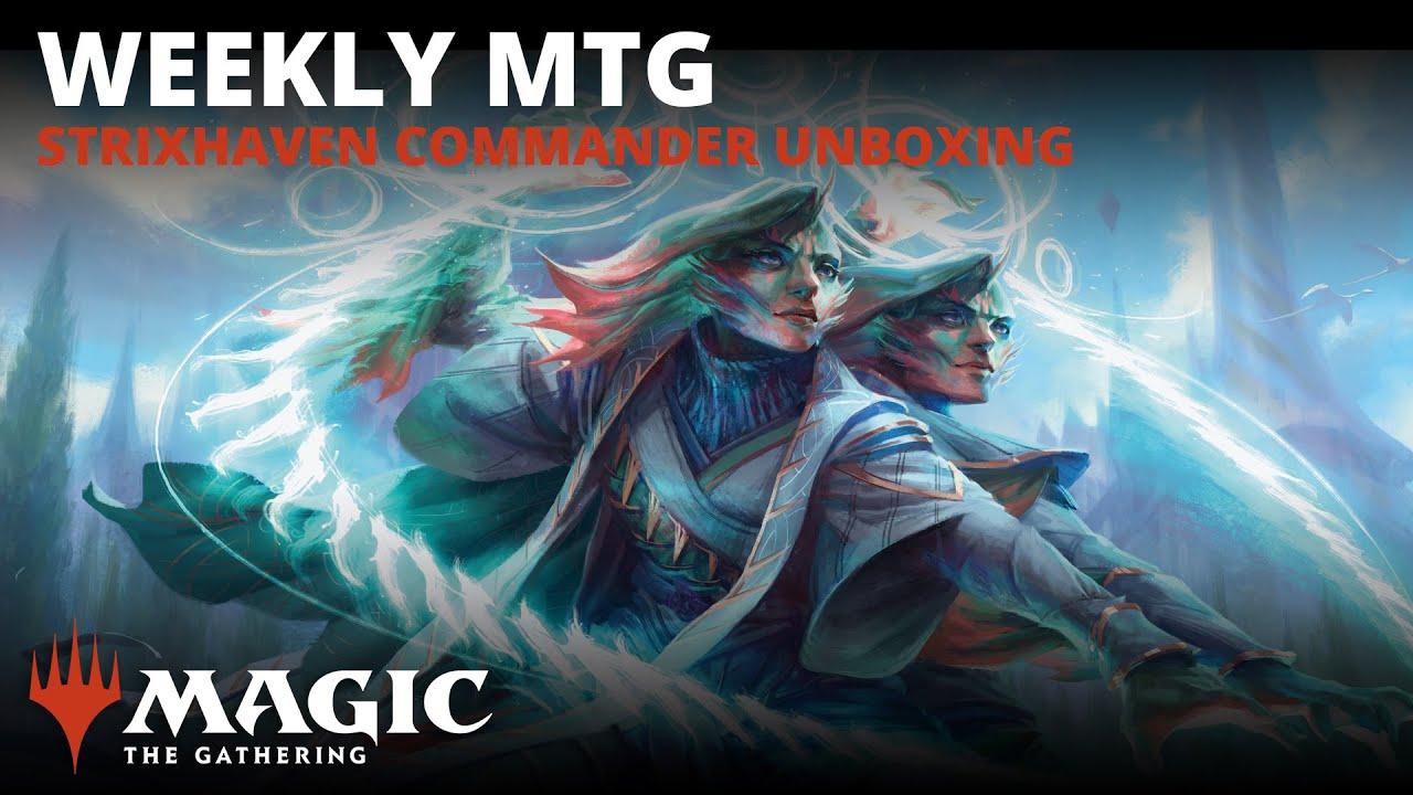 Weekly MTG | Strixhaven Commander Unboxing