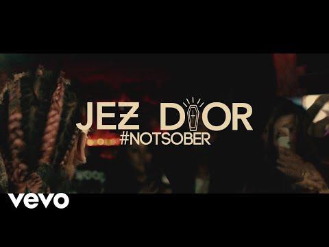 Jez Dior - #NotSober (