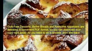 Guilt Free Desserts Cookbook | Guilt Free Desserts Kelley Herring| Easy Healthy Recipes