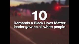 Black Lives Matter made a list of 10 demands from white people