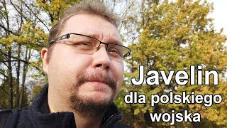 Javelin dla polskiego wojska (vlog)