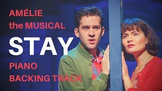 STAY - Piano Backing Track (from Amélie the Musical)