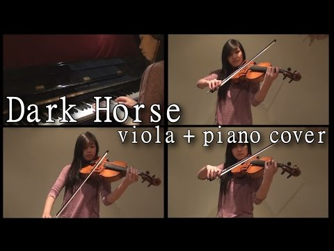 Dark Horse (Katy Perry) - viola/piano cover