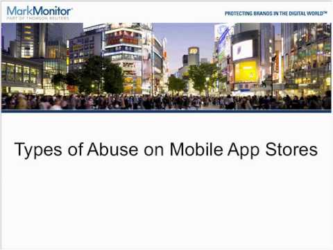 Building a Strong Defense - Protecting Your Brand from Abuse on Mobile App Stores