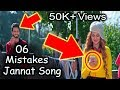 (6 Mistakes) Jannat Song Aatish | Song Mistakes