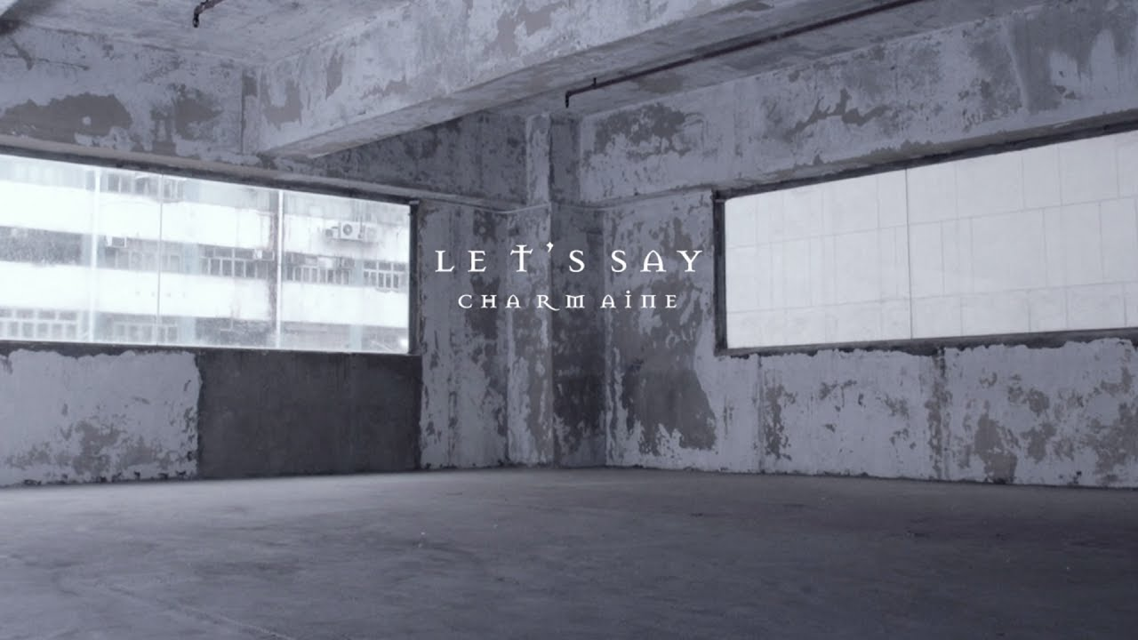lets-say-official-music-video-twofive-yeung