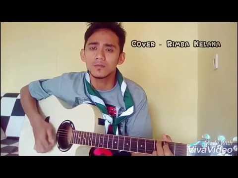 KELANA RIMBA Lagu Pramuka Terbaik (Asep Shofa Maulana)