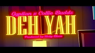 Gyptian - 'Deh Yah' (Official Lyric Video) with Collie Buddz & Ricky Blaze