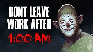 """""""Don't Leave Work After 1:00 AM"""" Creepypasta"""
