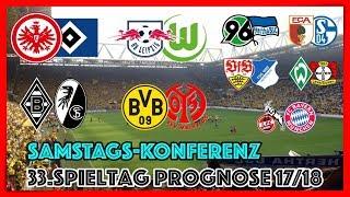 Bundesliga 33.Spieltag - Die große Konferenz (Alle 9 Spiele) - FIFA 18 Prognose 2017/18 Deutsch (HD)
