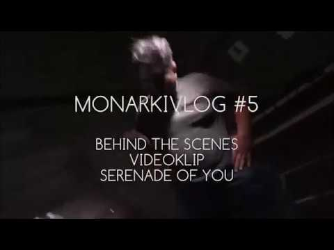 MONARKIVLOG #5 - Behind The Scenes Serenade of you part 1