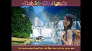 Mẹ Tây Nguyên - Dân Ca Gia Rai - Phạm Trung