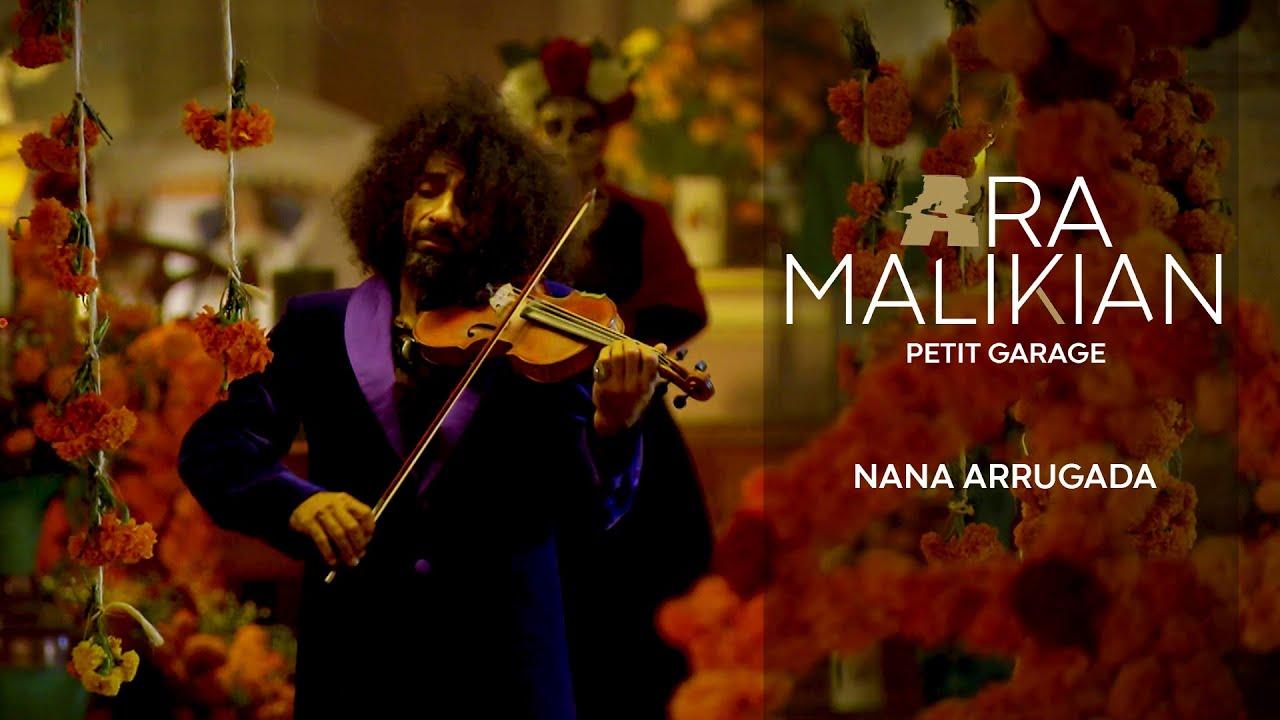Ara Malikian - Nana Arrugada