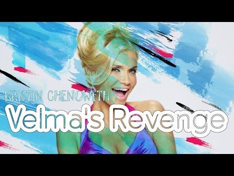 Kristin Chenoweth - Velma's Revenge (Lyrics)