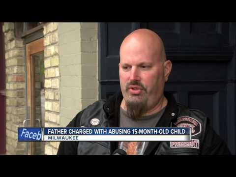 Milwaukee father charged for abusing 15-month-old son