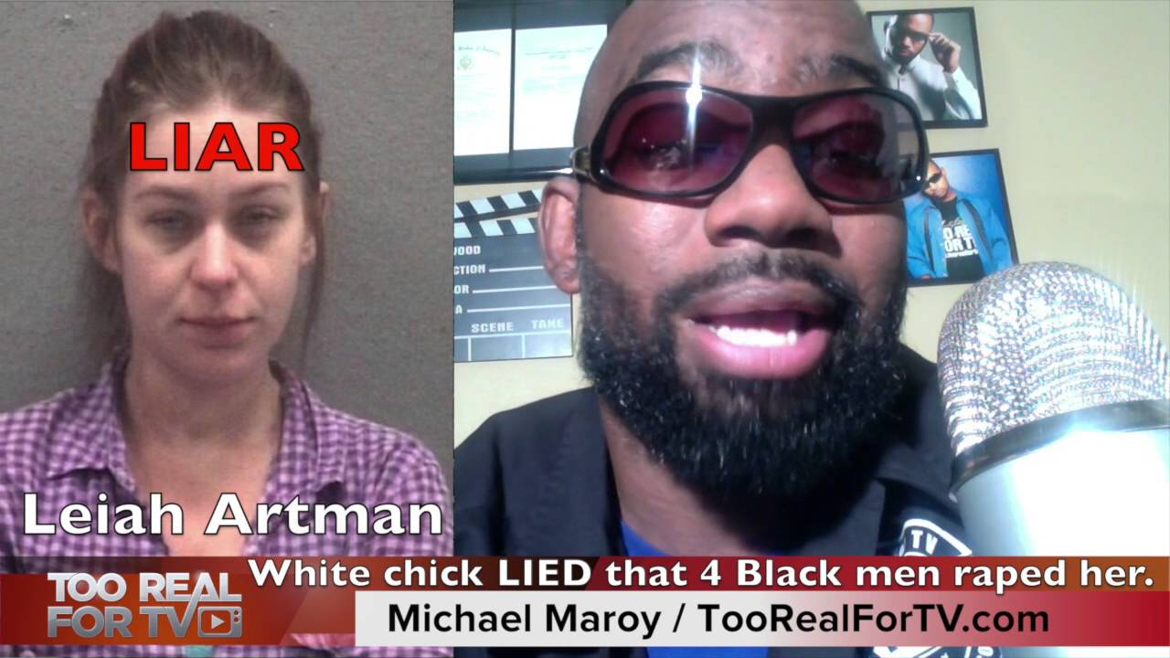 Leiah Artman White Woman Lied About Being Raped By 4 -7702