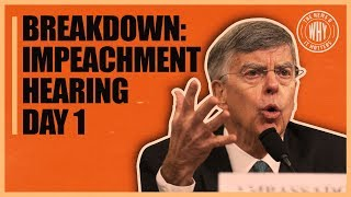 And So It Begins: Impeachment Hearing Breakdown Day 1 | The News & Why It Matters | Ep 414
