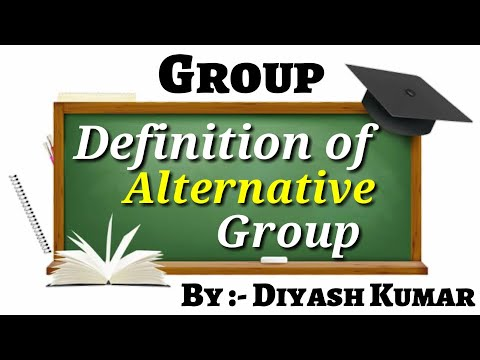 🌏 Defination of Alternative Group 🌏