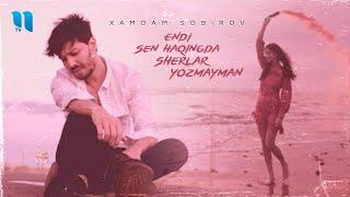 Xamdam Sobirov - Endi sen haqingda sherlar yozmayman (Official Music Video)