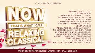 Now That's What I Call Relaxing Classical (Album Sampler)