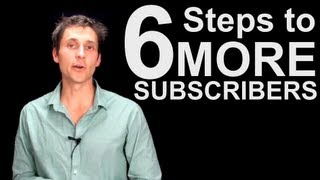 How To Get More Subscribers On YouTube - 6 Core Strategies