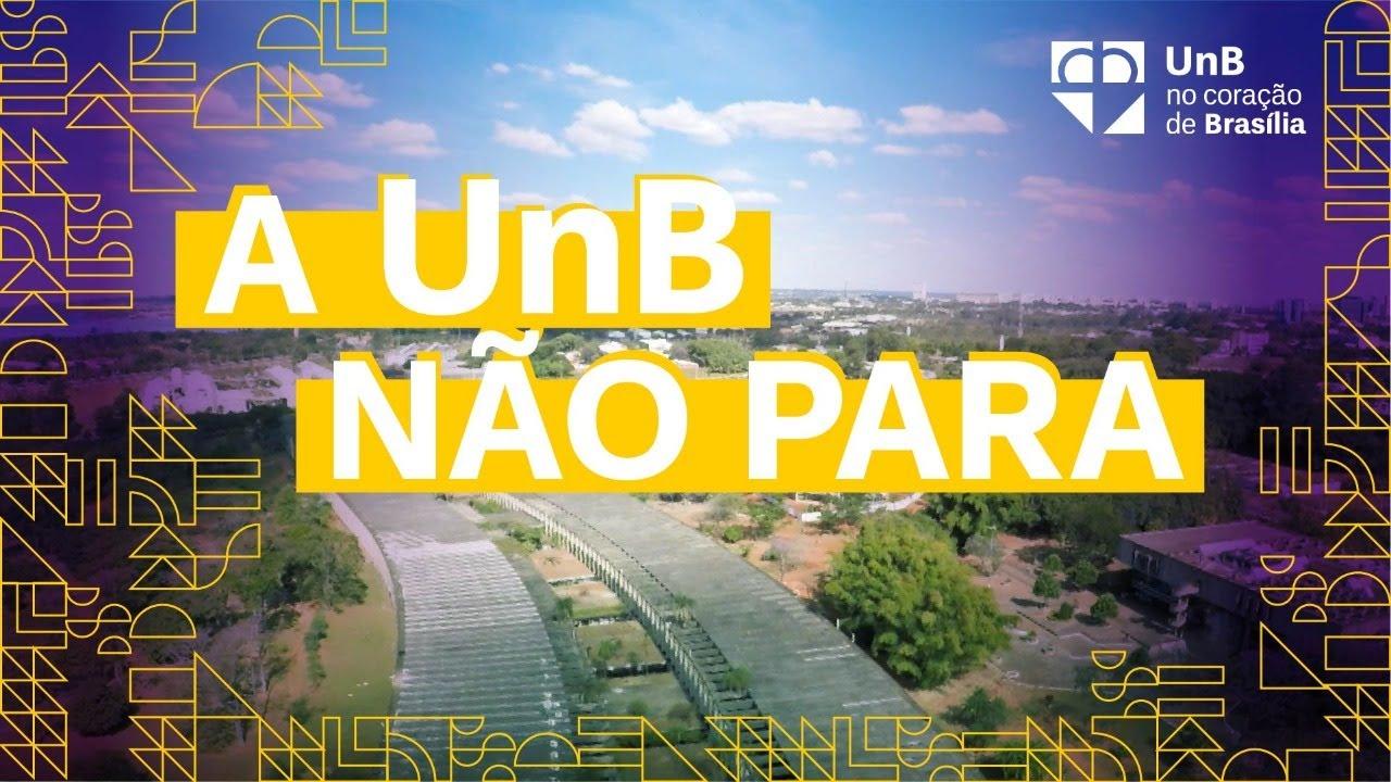 A UnB não para!