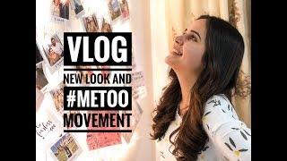 #METOO | VLOG | NEW LOOK | HAIRCUT | HAPPY SUNDAYING | TEA TALK | SHIVSHAKTI SACHDEV