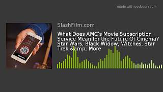 What Does AMC