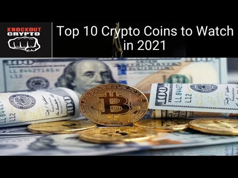 Top 10 Crypto Coins to Watch for 2021 Crypto Coin BullRun Price Predictions 2021 Top 10 Altcoins