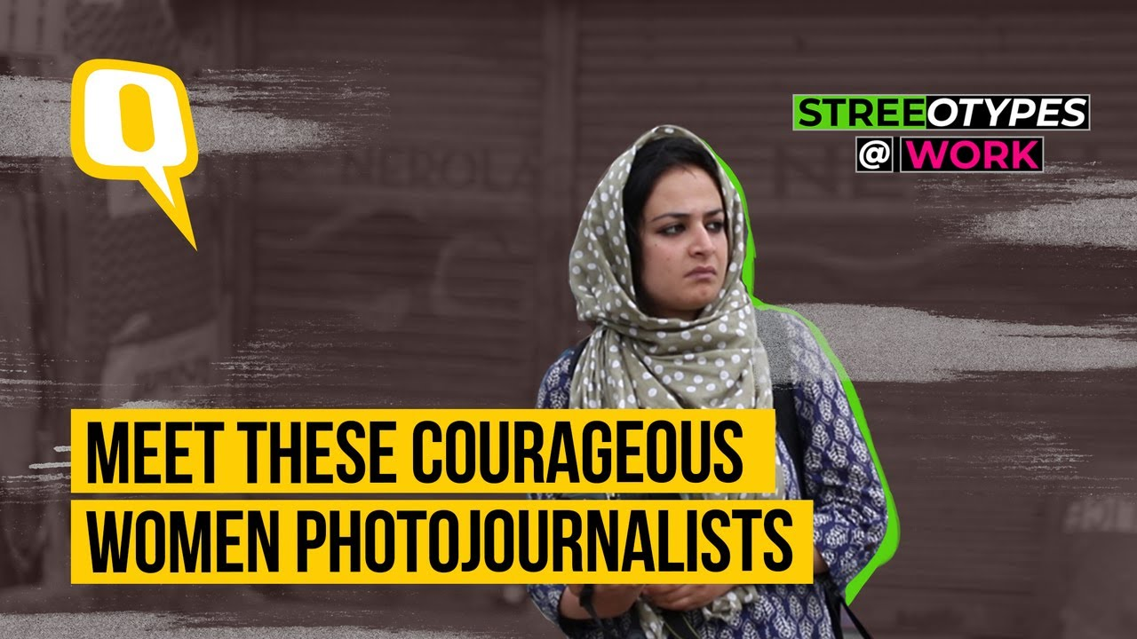 StreeOTypes @ Work : Kashmiri women photojournalists