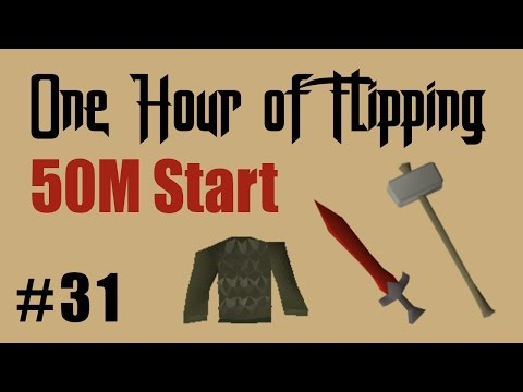 [OSRS] How to Flip From a 50 Mil Cash Start? [Episode #31] A One Hour Flipping Challenge