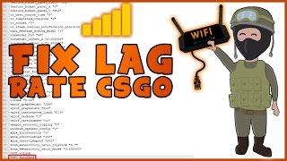 FIX INTERNET LAG CONNEXION RATE CSGO