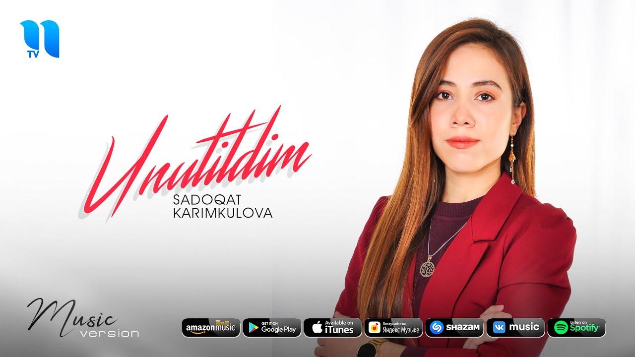 Sadoqat Karimkulova - Unutildim (audio 2020)