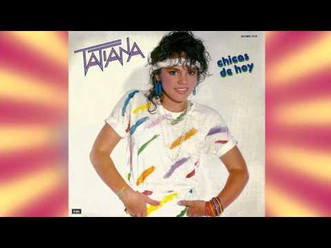 Tatiana / Chicas de Hoy (1985) - (Full Cd Album)