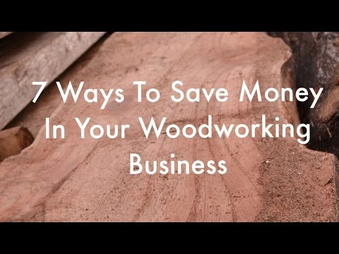 Wood Profits: 7 How Exactly To Lessen Your Expenses Within Woodworking Company