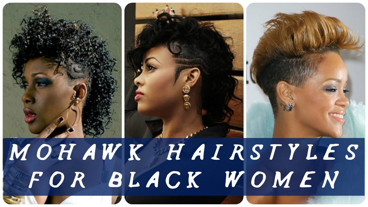 Hair Style Mohawk: 40 Best Mohawk Hairstyles For Black Women