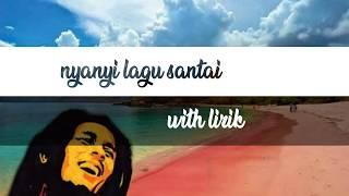 Download Lirik lagu santai steven and coconut treez