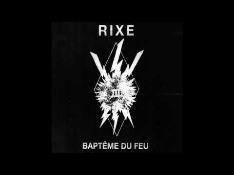 RIXE - Baptème Du Feu [FRANCE - 2017]