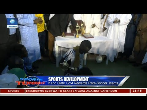 Kano State Govt Rewards Para-Soccer Teams | Sports Tonight |