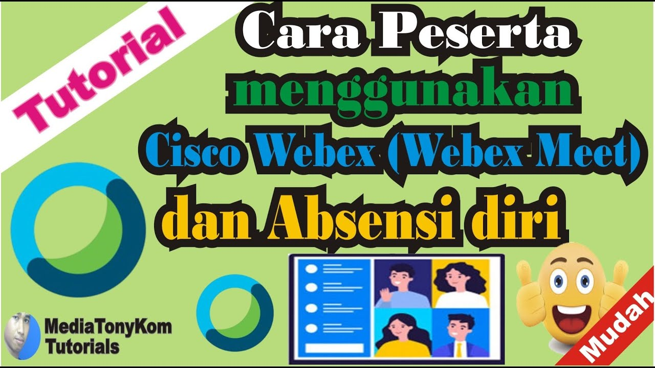 Cara peserta menggunakan Cisco Webex Meeting (Webex Meet ...