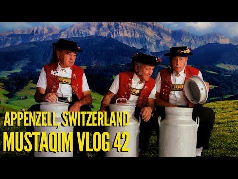 Appenzell, Switzerland ~ MUSTAQIM VLOG 42