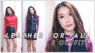 Leather For Fall l 5 Outfits