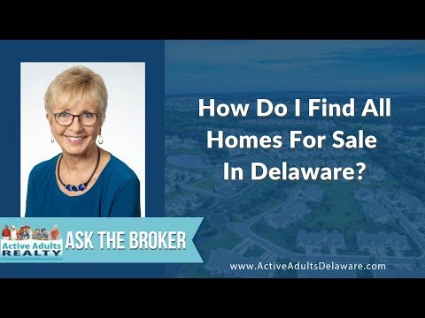 How Do I Find All Homes For Sale In Delaware? | Ask The Broker