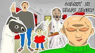 GRANNY THE HORROR GAME ANIMATION IN BALDI BASICS GAME #1 GRANNY LESSONS